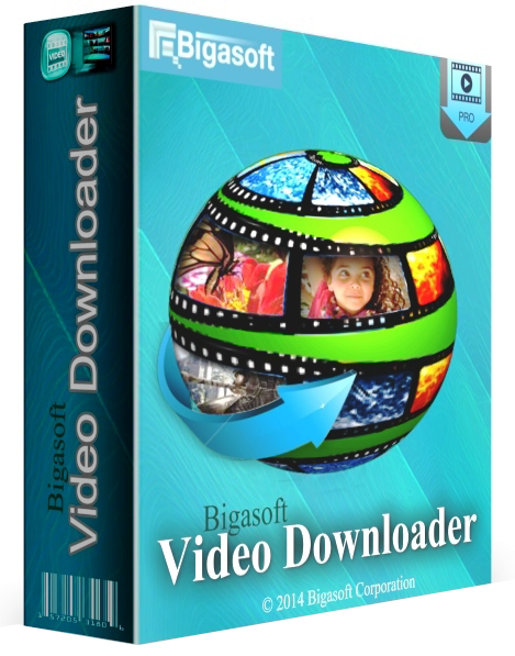 Bigasoft Video Downloader Pro 3.14.7.6396 Crack Full Version